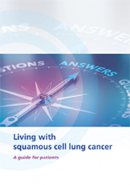 Living-With-Squamous-Cell-Lung-Cancer--A-Guide-for-Patients